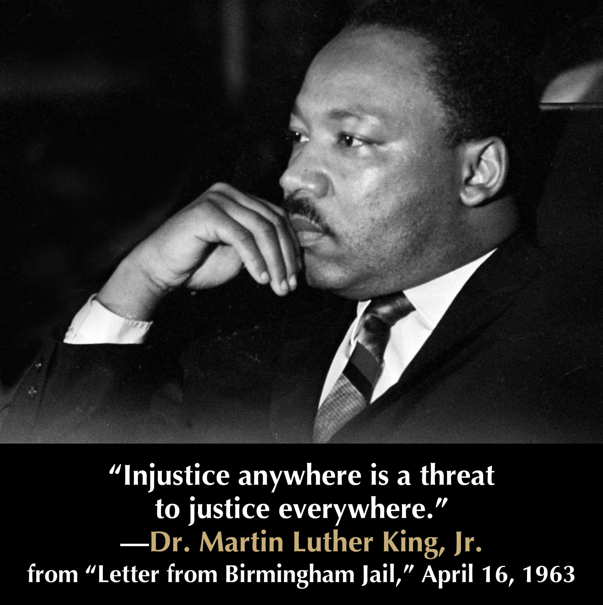 dr kings the letter from birmingham jail standing up against injustice and segregation Dr king's letters from a birmingham jail  i am in birmingham because injustice is  lunch counters they were in reality standing up for the best in the.